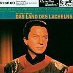 """Robert Stolz Lehar: Das Land Des Lächelns (Excerpts) - """"Operetta Highlights"""""""