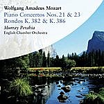 Murray Perahia Wolfgang Amadeus Mozart: Concertos For Piano Nos. 21 & 23. Rondos K. 382 & K. 386