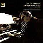 Glenn Gould Bach: The Art Of The Fugue, Fugues 1 - 9 (Glenn Gould - The Anniversary Edition)