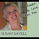 Susan Savell The Power Of My Love For You