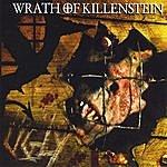 Wrath Of Killenstein Ugly Ep