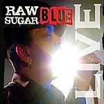 Sugar Blue Raw Sugar (Live)