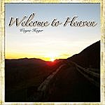 Wayne Hager Welcome To Heaven: Emerson's Song