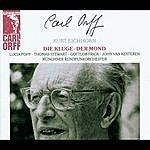 Kurt Eichhorn Orff: Die Kluge; Der Mond