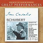 Pablo Casals Schubert: Quintet In C Major, D. 956; Symphony No. 5 In B-Flat Major, D. 485 [Great Performances]