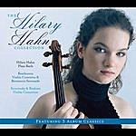 Hilary Hahn 3-Pak (Hilary Hahn Plays Bach/Beethoven:Violin Concerto, Bernstein Serenade/Stravinsky, Brahms Violin Concertos)