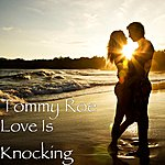 Tommy Roe Love Is Knocking