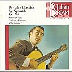 Julian Bream Bream Collection Volume 8 - Popular Classics For Spanish Guitar