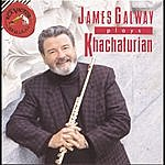 James Galway James Galway Plays Khachaturian