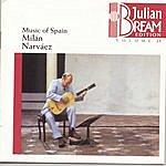 Julian Bream Bream Collection Vol. 23 - Music Of Spain: Milan / Narváez