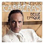 José Carreras Belle Epoque