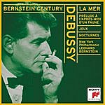 Leonard Bernstein Debussy: La Mer, Afternoon Of A Faun, Two Nocturnes, Jeux