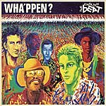 The English Beat Wha'ppen? (Remastered)