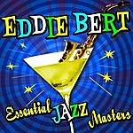 Eddie Bert Essential Jazz Masters