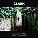 Clark Bipolar