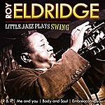 Roy Eldridge Roy Eldridge. Litlle Jazz Plays Swing