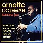 Ornette Coleman Ornette Coleman. American Jazz