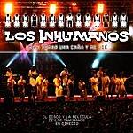 Los Inhumanos Iba A Tomar Una Caña Y Me Lié (Live)