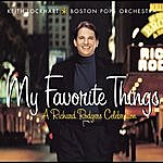 Keith Lockhart My Favorite Things: A Richard Rodgers Celebration