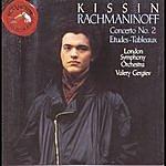 Evgeny Kissin Rachmaninoff Concerto No. 2, 6 Études-Tableaux