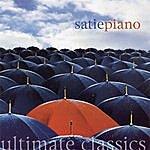 John White Ultimate Classics - Satie: Piano