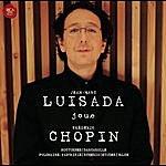 Jean-Marc Luisada Luisada Plays Chopin
