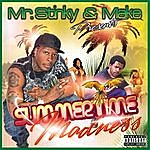 Mr. Stinky Summer Time Madness