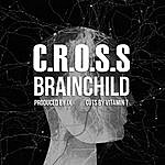 Cross Brainchild (Feat. Vitamin T)