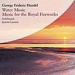 Tafelmusik Baroque Orchestra George Frederic Handel (1685-1759)