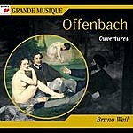 Bruno Weil Jacques Offenbach (1819-1880) - Ouvertures