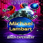 Michael Lambart Brain Experiment Ep