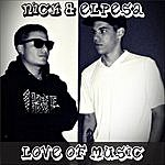 Nick Love Of Music