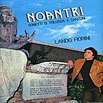 Lando Fiorini Noantri - Sonetti Di Trilussa E Canzoni