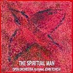 Open The Spiritual Man