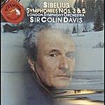 Sir Colin Davis Sibelius: Symphonies Nos. 3 & 5
