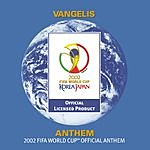 Vangelis Vangelis: Anthem - The 2002 Fifa World Cup (Tm) Official Anthem (Commercial Single)