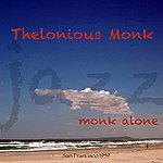 Thelonious Monk Monk Alone
