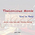 "Thelonious Monk ""Live In Paris"""