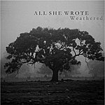 All She Wrote Weathered