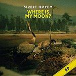 Sivert Høyem Where Is My Moon?