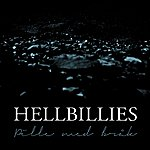 Hellbillies Pille Med Bråk (Norwegian Mix)