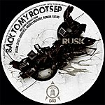 Rusk Back To My Roots Ep