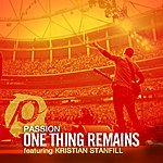 Passion One Thing Remains (Radio Version) [Feat. Kristian Stanfill]