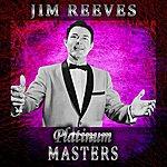 Jim Reeves Platinum Masters