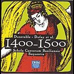 Sequentia Century Classics II: 1400-1500