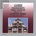 Sigiswald Kuijken Bach, J.S.: Violin Concertos Bwv 1041-1043