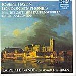 Sigiswald Kuijken Hadyn: London Symphonies No. 103 + 104
