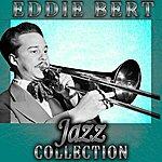 Eddie Bert Jazz Collection