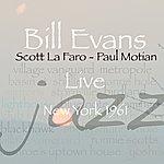 Bill Evans Live New York 1961