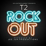 T2 Rock Out